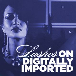 Lashes on Digitally Imported Radio Eps5 Techno Channel