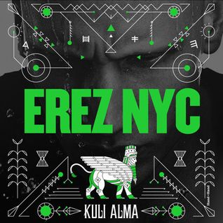 Erez NYC for Kuli Alma