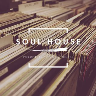 Soul House Volume 02 (w/ Scott Melker)