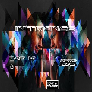 In°Trance Top 10 April 2013
