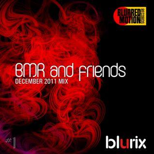 BMR and friends #1 (December 2011 mix)