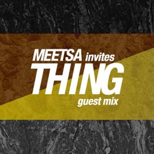 Thing - Meetsa invites Bassport FM guest mix 2016