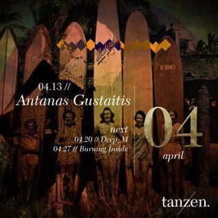 Tanzen. Guest Mix: Antanas Gustaitis (2012-04-13)