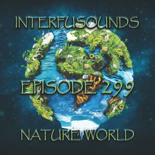 Interfusounds Episode 299 (June 05 2016)