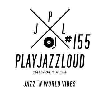 PJL sessions #155 [jazz 'n worldwide vibes]