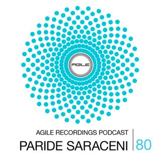 Agile Recordings Podcast 080 with Paride Saraceni