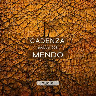 Cadenza | Podcast  002 Mendo (Cycle)