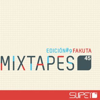 Mixtapes s45 #9: Fakuta