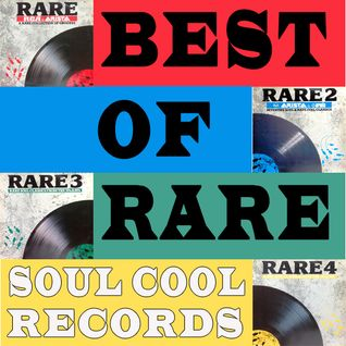 Soul Cool Records - Best of Rare