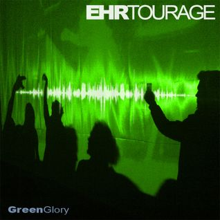 greenglory (ehrtourage intro)
