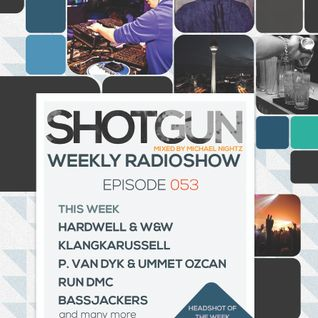 Michael Nightz :: SHOTGUN #053