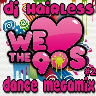 Dj Hairless - We Love The 90's #2