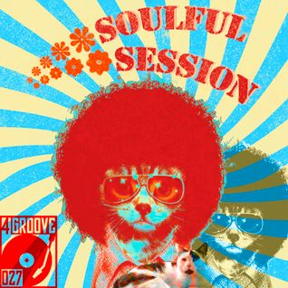 Soulful Session ♫ 4GROOVE #027 ♥ for OLLI the CAT