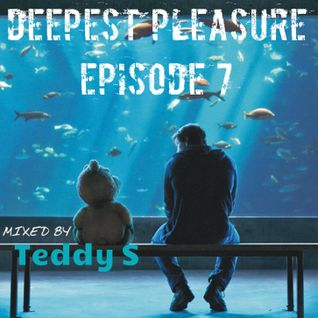 DEEPEST PLEASURE ep7
