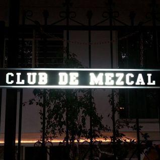 CCÑ @ Club de Mezcal