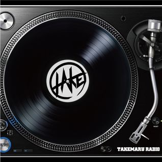 TAKEMARU RADIO #10