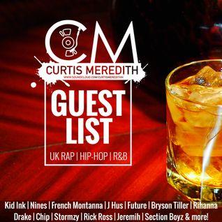 @CurtisMeredithh - Guest List