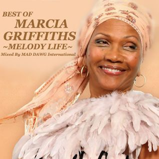 Best Of Marcia Griffiths ~Melody Life~