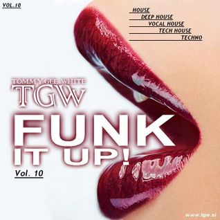 Tommy Gee White - Funk It Up! Vol. 10