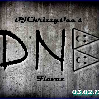 Chrizzy's DNB Flavaz (Feb 2013)