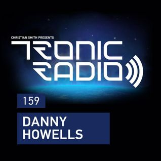Danny Howells - Tronic Podcast 159