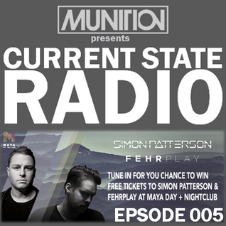 Current State Radio 005 with DJ Munition