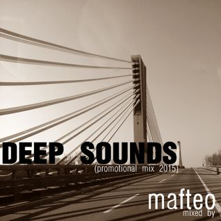 Mafteo - Deep Sounds (Promo mix 2015)