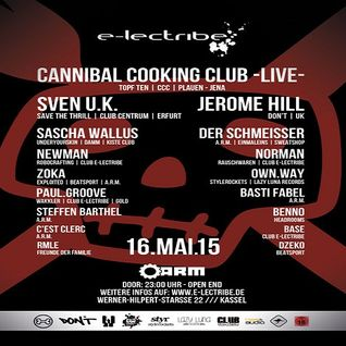 Cannibal Cooking Club (Live PA) @ e-lectribe Rotzen VI - A.R.M. Kassel - 16.05.2015