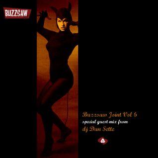 Buzzsaw Joint Vol 6 (dj Dan Sette)