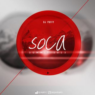 Soca Summit 2013 [Mixed by Dj Puffy]