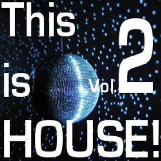 This is House Vol.2