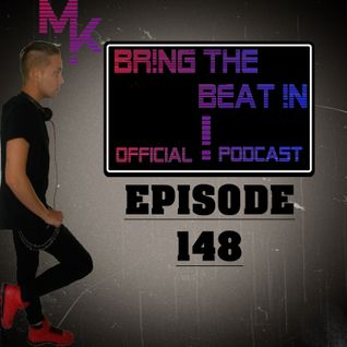 BR!NG THE BEAT !N Official Podcast [Episode 148]