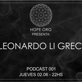 Leonardo Li Greci @ Hope Org Podcast 001