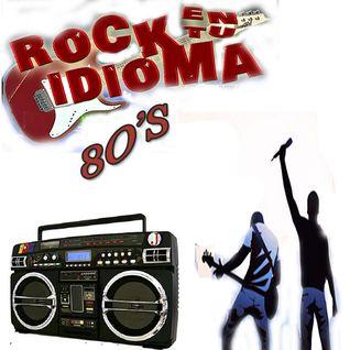 Rock En Tu Idioma 80's