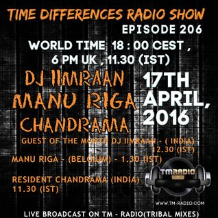 Chandrama - Time Differences 206 (17th April 2016) on TM-Radio.