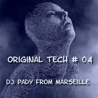 ORIGINAL TECH # 04 DJ PADY DE MARSEILLE