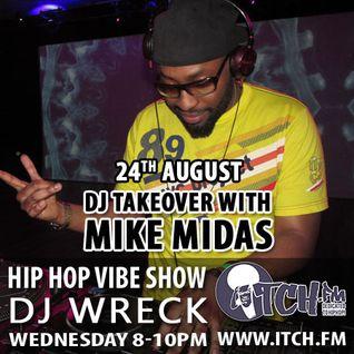 DJ Wreck - Hip Hop Vibe Show 48 - Mike MIDAS