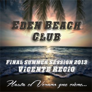Final summer session Eden Beach club 2013