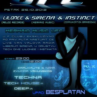 UFC Mermaid Music w/ Lilonee - Instinct - Sirena | 26-10-2012