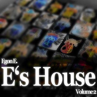 Egon E. - E's House Volume 2