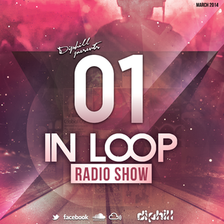 In Loop Radio Show By diphill - 01 March