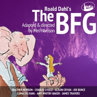 SEVEN: The BFG (Pt. 2) by Roald Dahl
