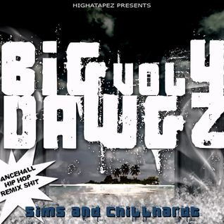 BIG DAWGZ 4 by CHILLHARDT and SIMS