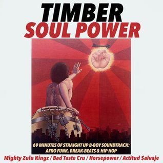Soul Power (Preview) (Get your full 69 minute mixtape at bboytimber.blogspot.com)