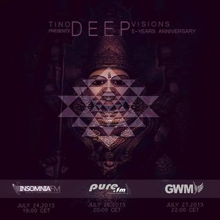 Tino Deep - Deep Visions 5th Anniversary Part 1 [July 2013] On Pure.FM