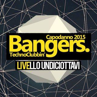 Bangers - Capodanno 2015 @ Livello 11-8 DJ Set Guido Nemola