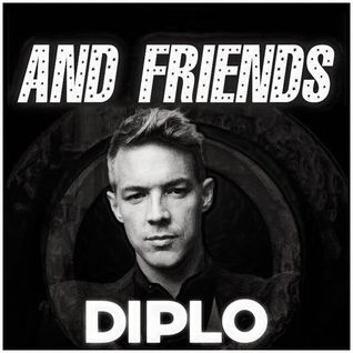 Diplo & Friends - Lido and JSTJR in the mix