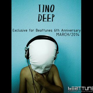 Tino Deep - For Beattunes.com 6th Anniversary (March 2014)