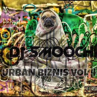 DJ Smoochi presents Urban Biznis Vol 4