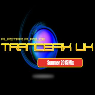 TranceFixUK Summer 2015 - Mixed by Alastair Pursloe
